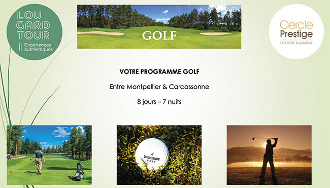 Occitanie Circuit Golf - Montpellier - Carcassonne