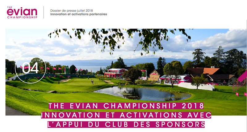 THE EVIAN CHAMPIONSHIP 2018 INNOVATION ET ACTIVATIONS